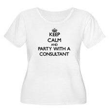 Keep Calm and Party With a Consultant Plus Size T-