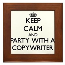 Keep Calm and Party With a Copywriter Framed Tile