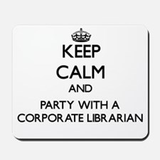Keep Calm and Party With a Corporate Librarian Mou