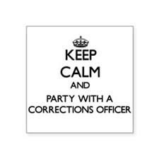 Keep Calm and Party With a Corrections Officer Sti