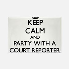 Keep Calm and Party With a Court Reporter Magnets