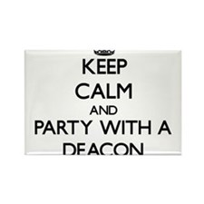 Keep Calm and Party With a Deacon Magnets