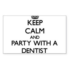 Keep Calm and Party With a Dentist Decal