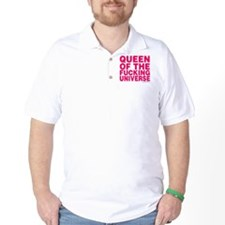 Queen Of The Fucking Universe T-Shirt