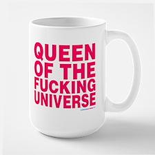 Queen Of The Fucking Universe Mug