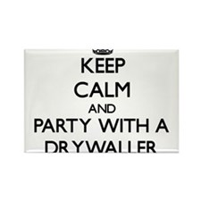 Keep Calm and Party With a Drywaller Magnets