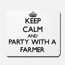 Keep Calm and Party With a Farmer Mousepad