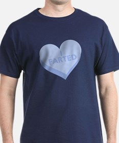 I FARTED Anti-Valentine's Day T-Shirt