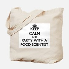 Keep Calm and Party With a Food Scientist Tote Bag