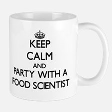 Keep Calm and Party With a Food Scientist Mugs