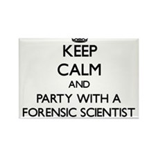 Keep Calm and Party With a Forensic Scientist Magn