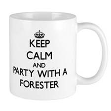 Keep Calm and Party With a Forester Mugs