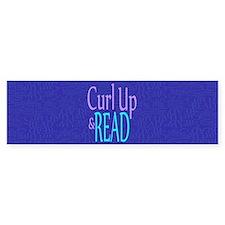 Curl Up and Read Bumper Sticker
