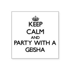 Keep Calm and Party With a Geisha Sticker