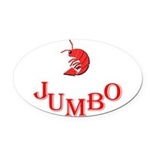 Jumbo Shrimp Oval Car Magnet