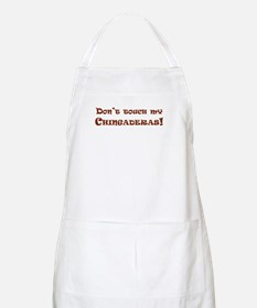Don't touch my Chingaderas BBQ Apron