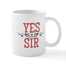 Yes Sir Mugs