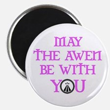Awen be with you Magnet