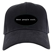 Mean People Suck Baseball Hat
