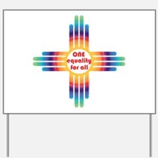 New Mexico one equality Yard Sign