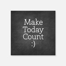 Chalkboard Make Today Count Sticker