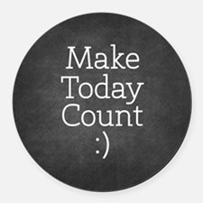 Chalkboard Make Today Count Round Car Magnet
