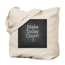 Chalkboard Make Today Count Tote Bag