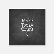 Chalky Make Today Count Sticker