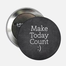 "Chalky Make Today Count 2.25"" Button (10 pack)"
