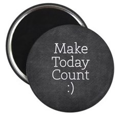 Chalky Make Today Count Magnets