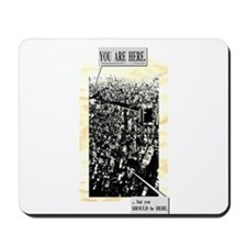 You are here. ...but you SHOULD be HERE. Mousepad