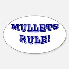 Mullets Rule! Oval Decal