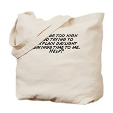 Cute Daylight savings Tote Bag