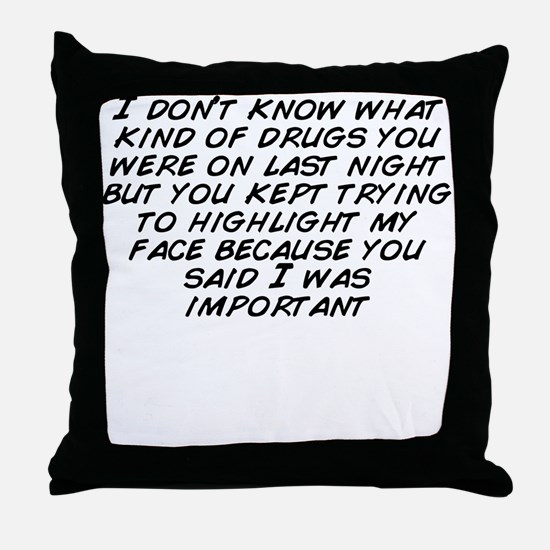 Cool You don%27t know Throw Pillow