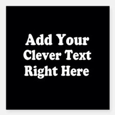Add Text Background Black White Square Car Magnet