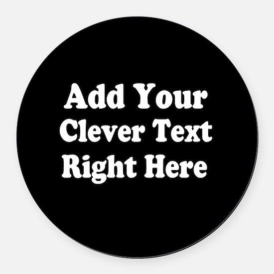 Add Text Background Black White Round Car Magnet