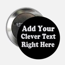 "Add Text Background Black White 2.25"" Button"
