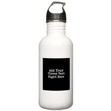 Add Text Background Black Water Bottle