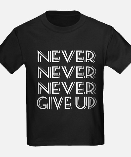 Never Give Up T