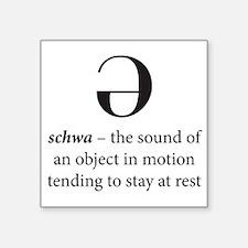 """Schwa Square Sticker 3"""" x 3"""""""