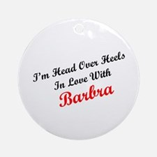 In Love with Barbra Ornament (Round)