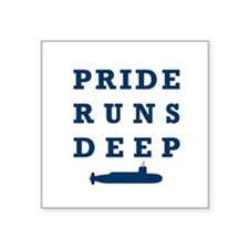 "Pride Runs Deep with Submarine Square Sticker 3"" x"