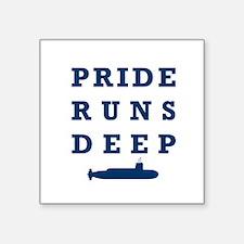 "Pride Runs Deep with Submarine Square Sticker 3"" x"