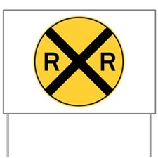 Rail Road Crossing Yard Sign