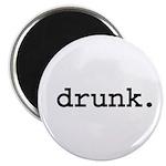 drunk. Magnet