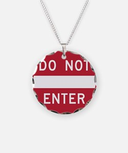 Do Not Enter Necklace