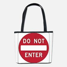 Do Not Enter Bucket Bag