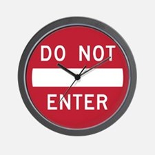 Do Not Enter Wall Clock
