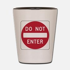 Do Not Enter Shot Glass