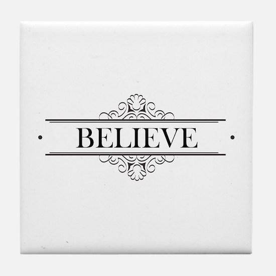 Believe Calligraphy Tile Coaster